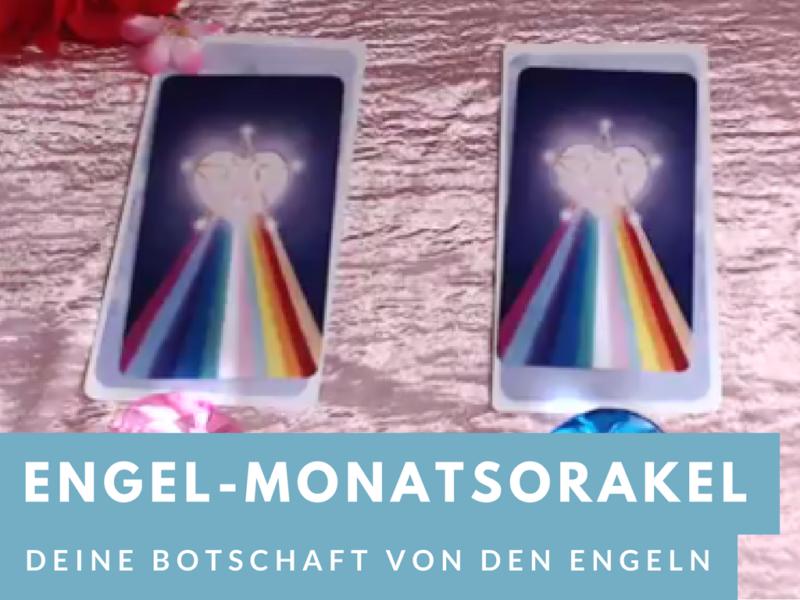 Engel Monatsorakel Mai 2017